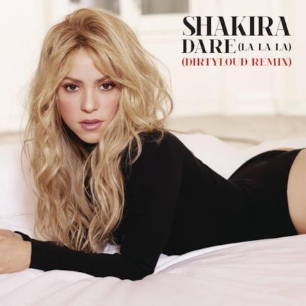 Dare (La La La) [Dirtyloud Remix] - Single