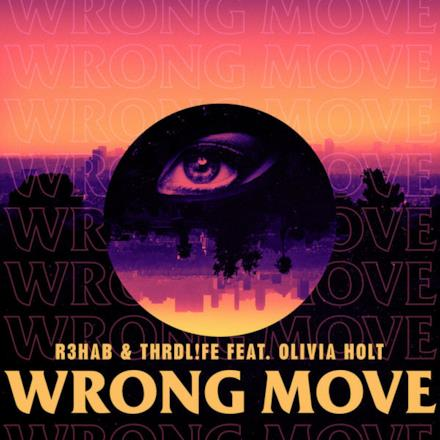 Wrong Move (feat. Olivia Holt) - Single