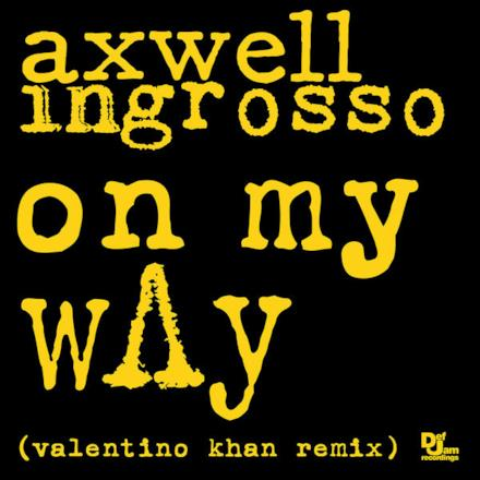 On My Way (Valentino Khan Remix) - Single