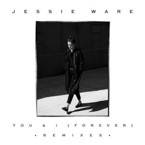 You & I (Forever) [Remixes] - Single