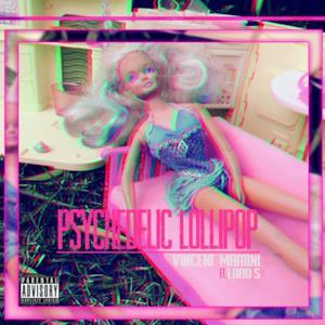 Psychedelic Lollipop (feat. Lord's) - Single