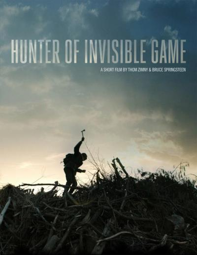La locandina del film di Bruce Springsteen Hunter Of Invisibile Game