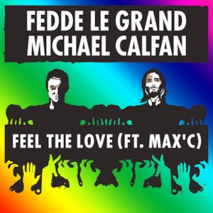 Feel the Love (feat. Max'C) - Single