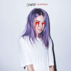Church (The Remixes) - EP