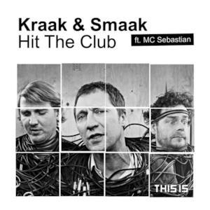 Hit the Club (feat. MC Sebastian) - Single