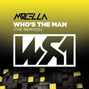 Who's the Man (The Remixes) - EP