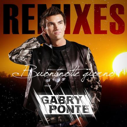 Buonanotte giorno (Remixes [Deluxe Edition]) - EP