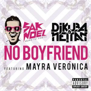 No Boyfriend (feat. Mayra Veronica) - Single