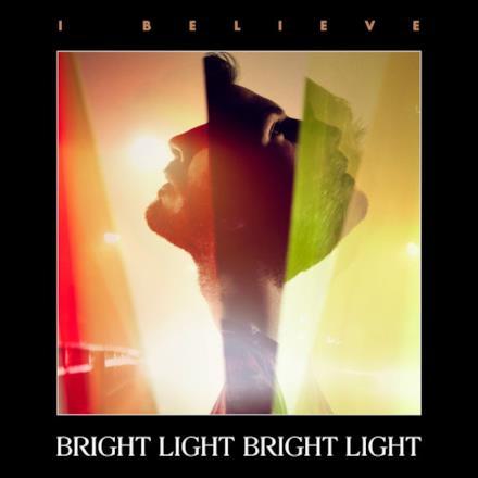 I Believe - Single