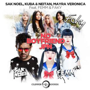 No Boyfriend JPN (feat. Femm & Faky) [Radio Edit] - Single
