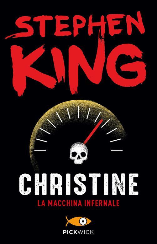 La copertina di Christine - Stephen King, i migliori libri