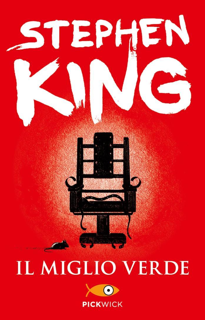 La copertina del libro Il miglio verde - Stephen King, i migliori libri