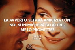 La frase più famose dal film Chocolat