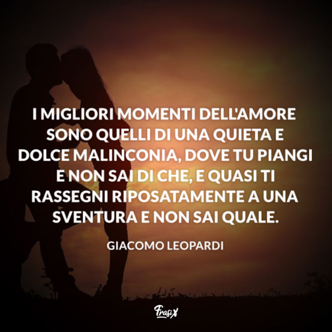 Immagini Frasi Celebri D Amore.Le 20 Frasi Celebri Di Leopardi Da Leggere E Condividere Sui Social