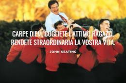 Poster del film L'attimo fuggente con frase