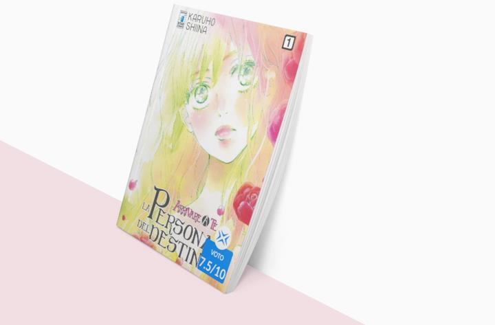 Il primo volume di Arrivare a te – La persona del destino