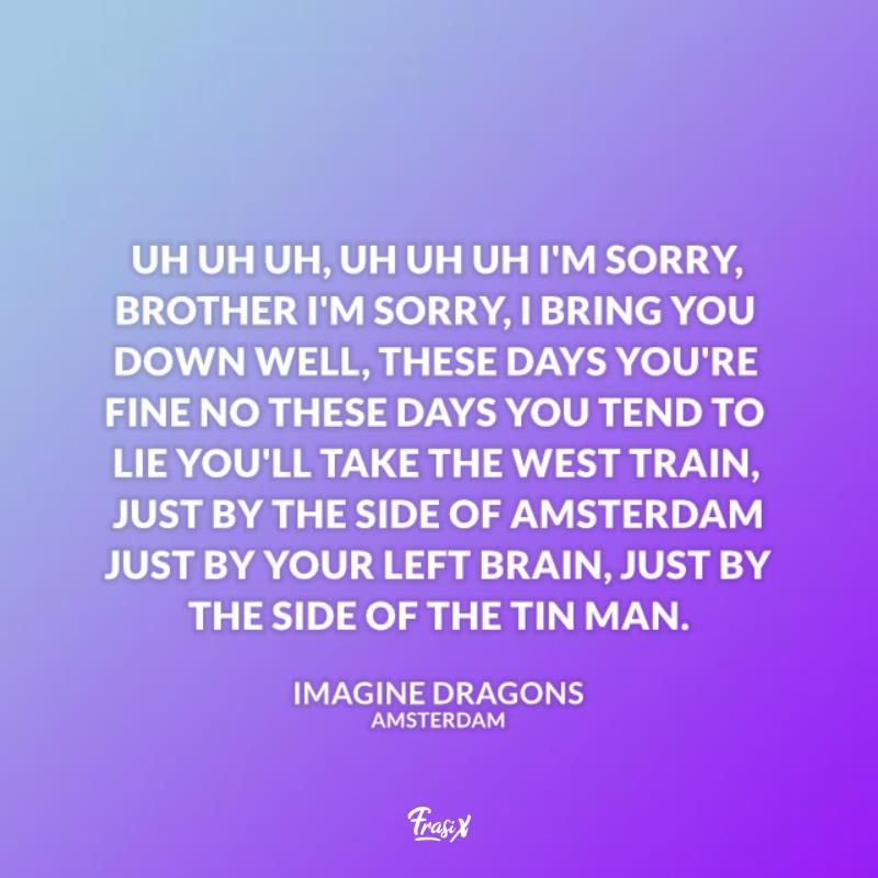 Immagine con citazione image dragons per amsterdam frasi canzoni