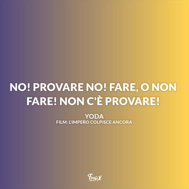 Immagine con frasi del maestro Yoda