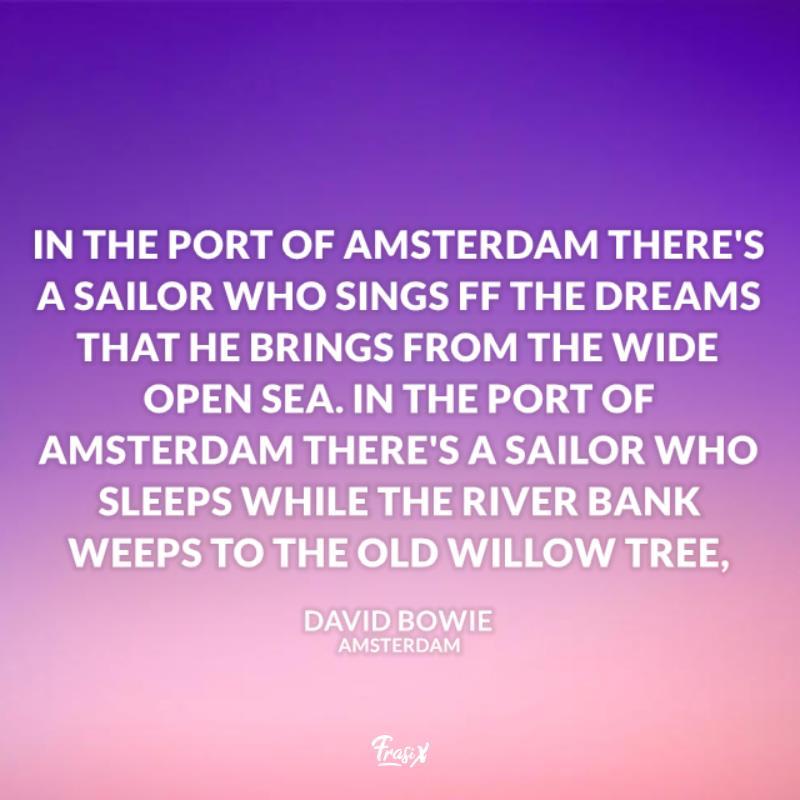 Immagine con citazione bowie per amsterdam frasi canzoni