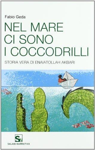 Nel mare ci sono i coccodrilli (copertina flessibile)