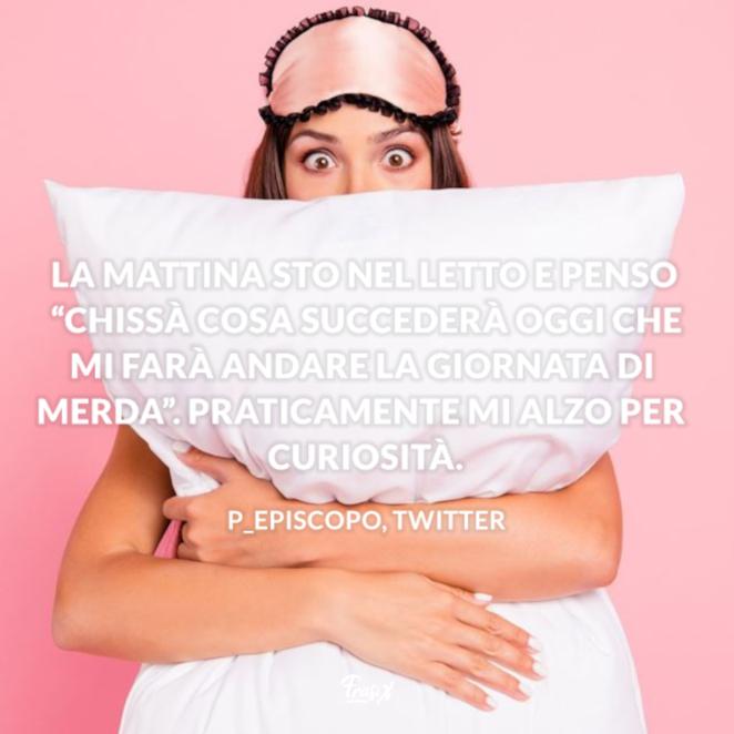 Immagine con citazione p_episcopo per frasi buongiorno divertente per whatsapp