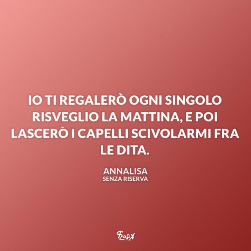 Immagine con citazione annalisa per frasi canzoni italiane