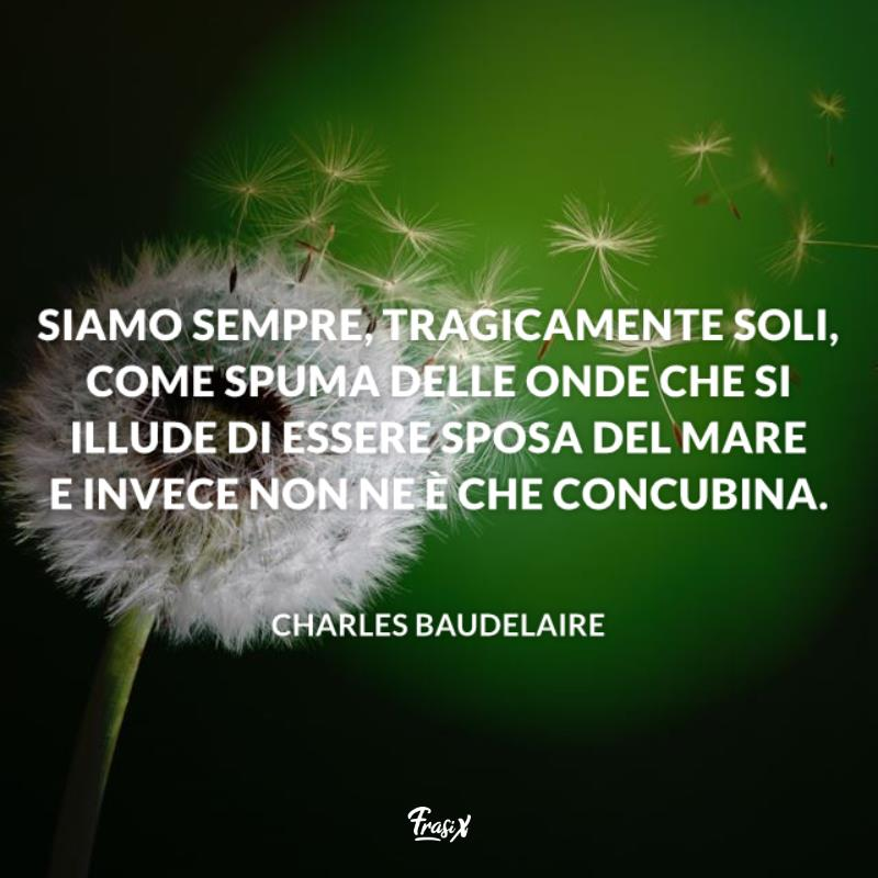Le Frasi Celebri Di Baudelaire Più Significative Da Condividere