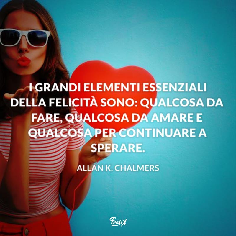 Immagine con citazione chalmers per frasi ricominciare ad amare