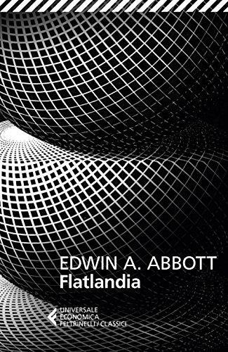 Flatlandia: Un racconto fantastico a più dimensioni (formato Kindle)
