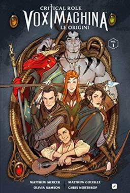 Le origini. Critical role. Vox machina: 1
