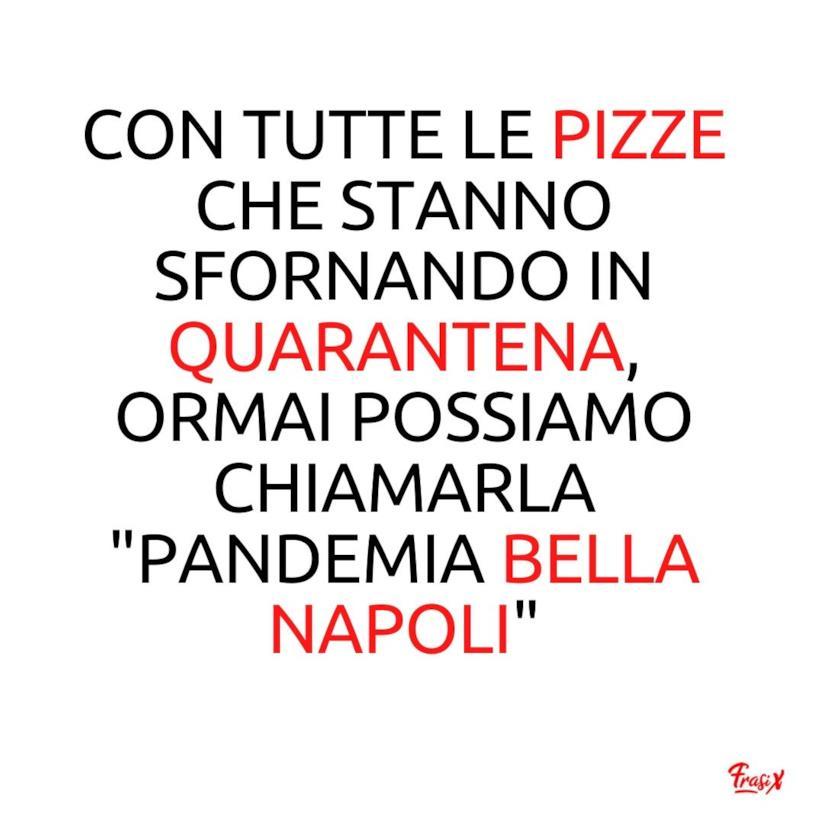 """Con tutte le pizze che stanno sfornando in quarantena, ormai possiamo chiamarla """"Pandemia Bella Napoli"""""""