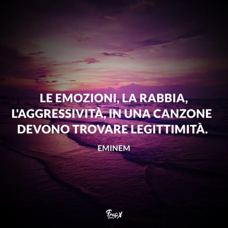 Immagine con citazione sulle emozioni per frasi celebri eminem