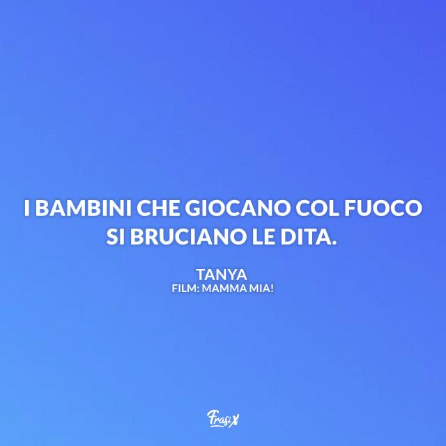 Immagine con frase di Mamma Mia!