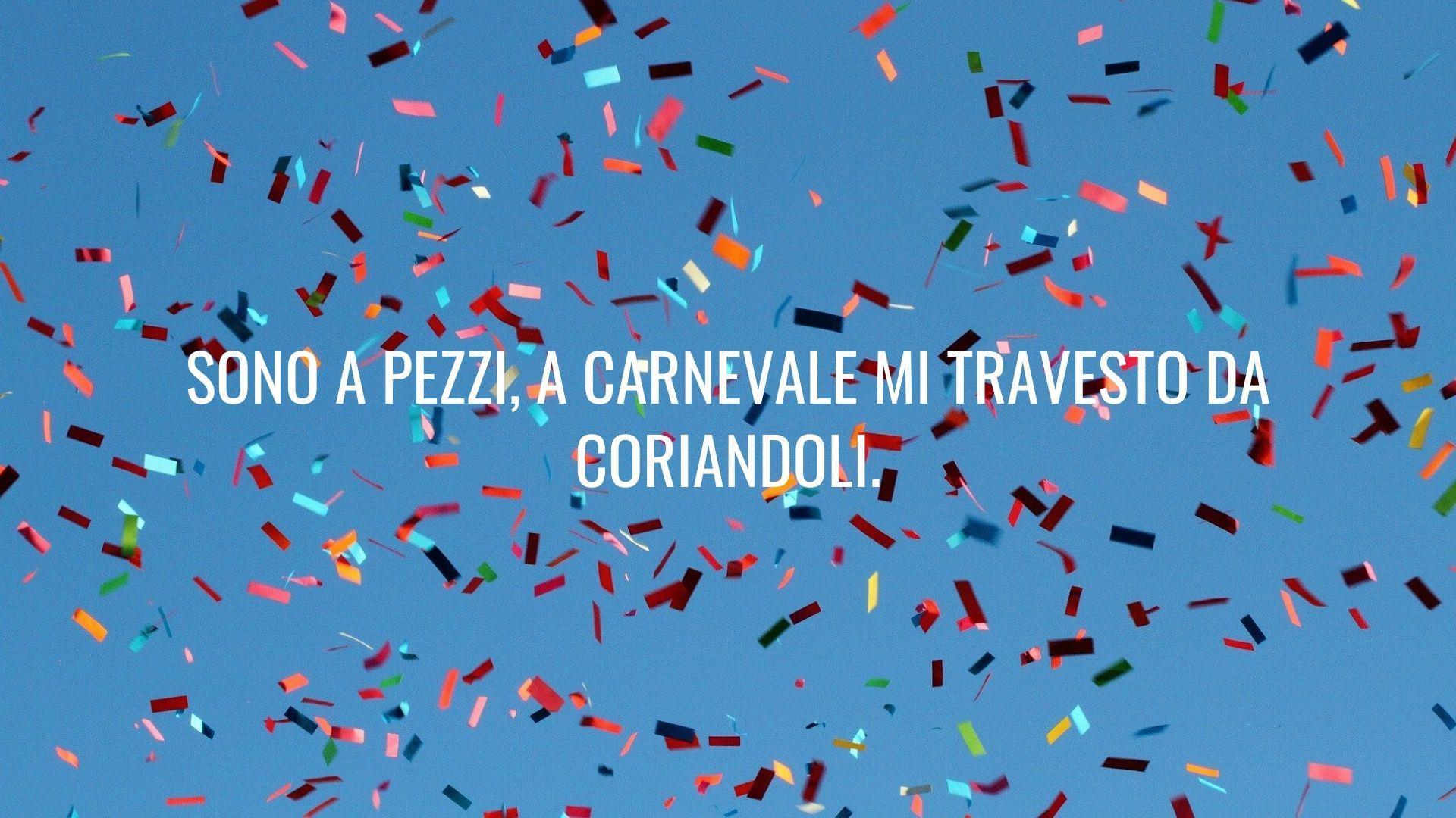 50 Frasi Citazioni E Aforismi Sul Carnevale