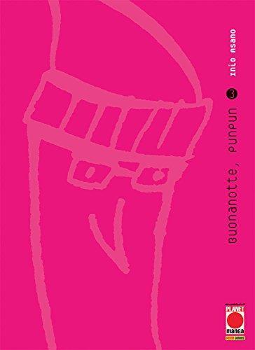 Buonanotte Punpun 3 - Asano Collection - Prima Ristampa