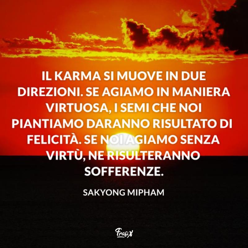 Frasi Sul Karma Le Piu Significative