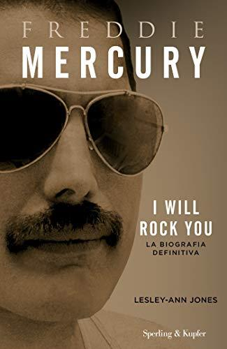 Freddie Mercury: I will rock you la biografia definitiva (Varia S&K)