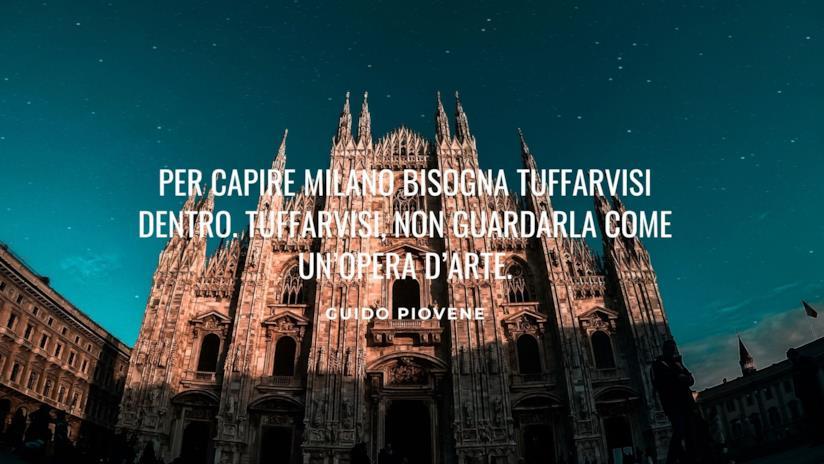 Frasi Sulla Città Di Milano Le Più Belle E Emozionanti