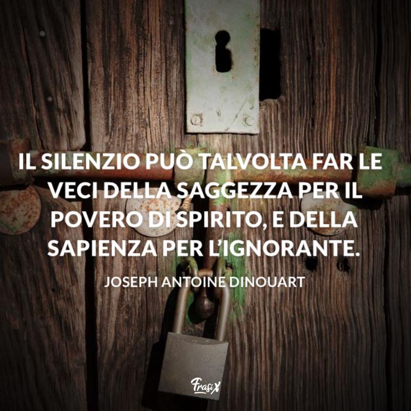 Immagine con citazione dinouart per frasi e aforismi sul silenzio