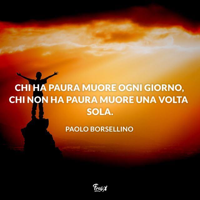 Le frasi più coraggiose di Paolo Borsellino, che per tutta la vita lottò contro la mafia