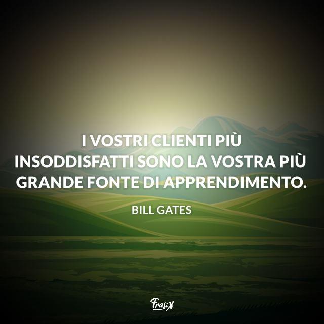 Immagine con frase di Bill Gates