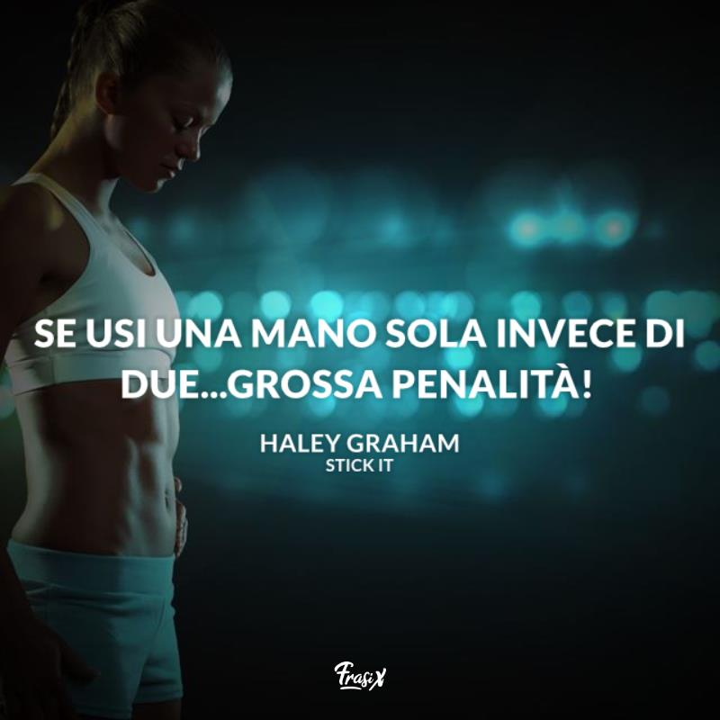 Immagine con citazione haley graham per frasi sulla ginnastica artistica stick it