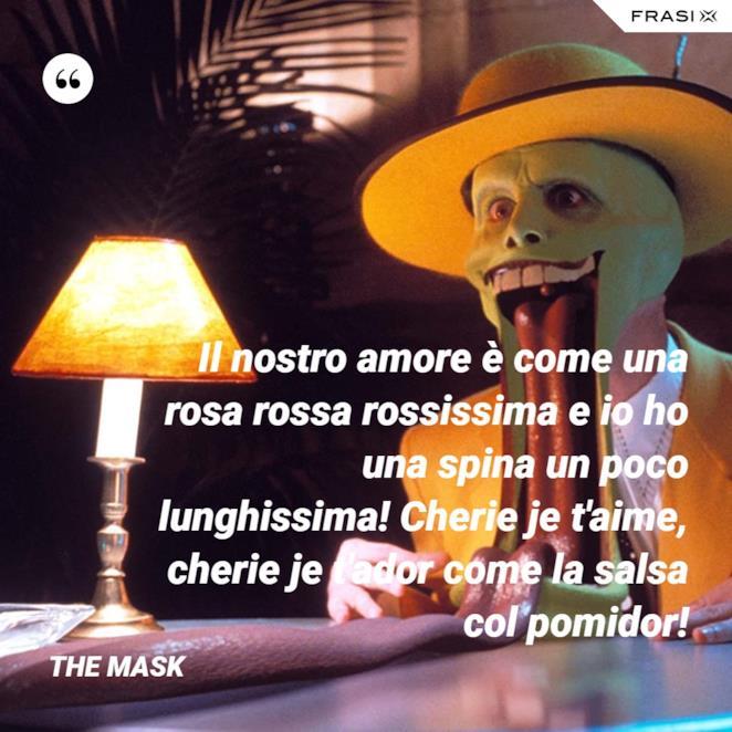 Immagine con frase di The Mask