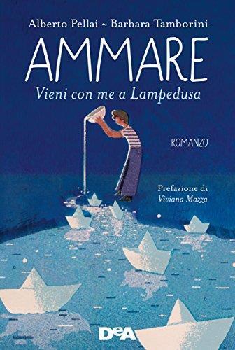 Ammare. Vieni con me a Lampedusa (copertina rigida)
