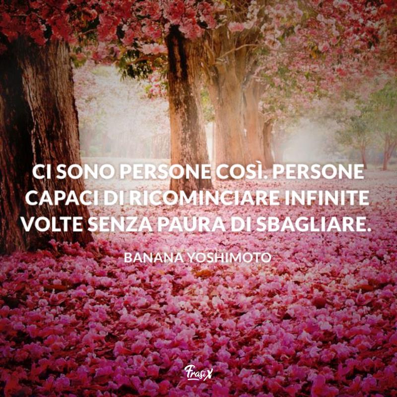 Immagine con citazione yoshimoto per frasi belle per ricominciare