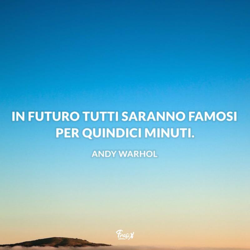 Le 20 Frasi Piu Belle Di Andy Warhol