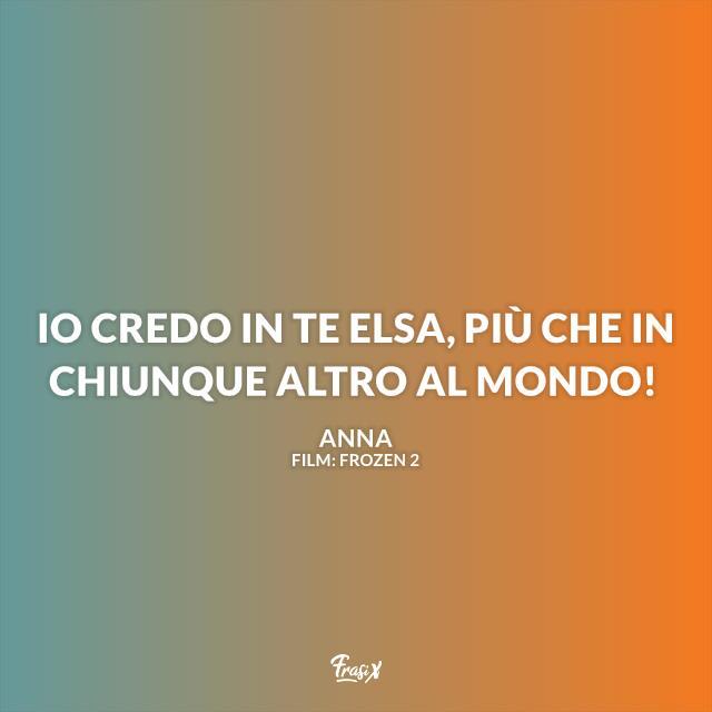 Immagine con frase di Frozen 2 di Anna