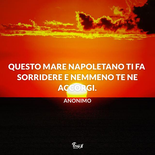 Frasi Sul Mare Di Napoli.Le Frasi Su Napoli Piu Belle Autentiche Ed Emozionanti Di Sempre