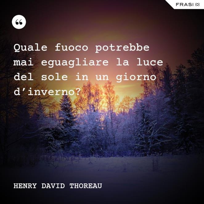 Buongiorno invernale con citazione di Thoreau