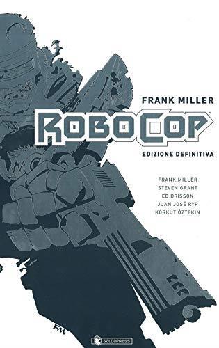 Robocop. Ediz. definitiva
